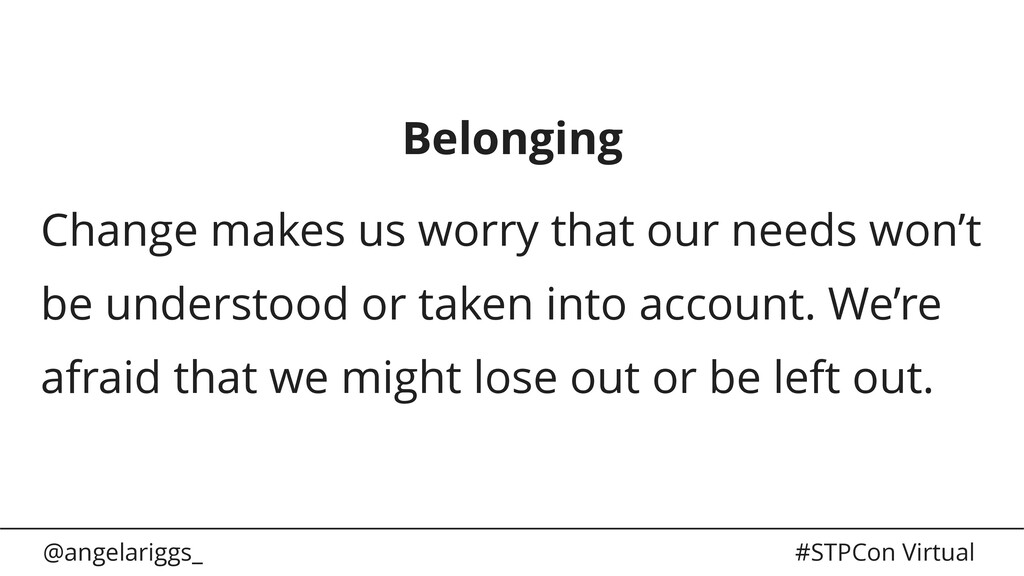 @angelariggs_ #STPCon Virtual Belonging Change ...