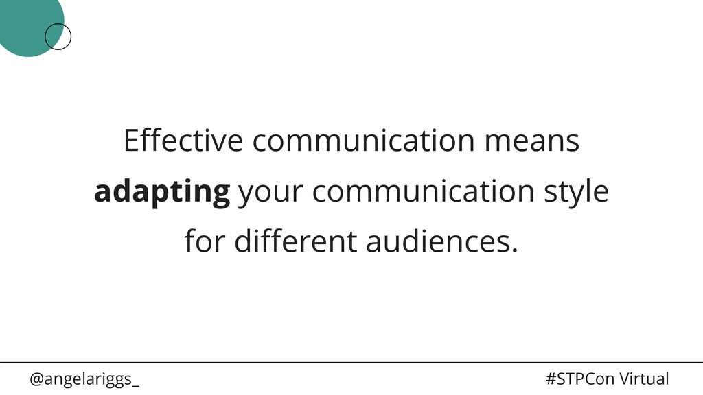 @angelariggs_ #STPCon Virtual Effective communic...