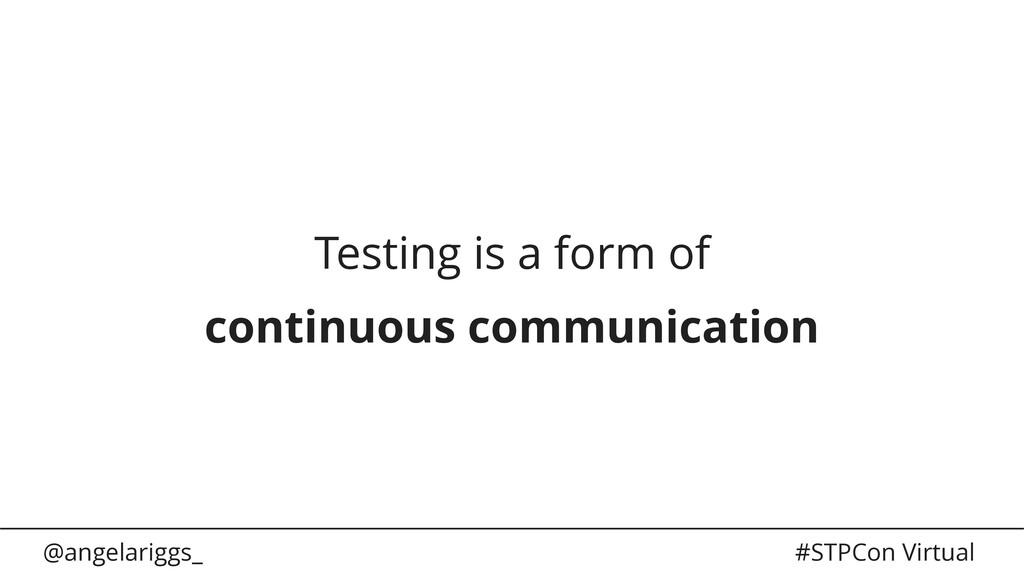@angelariggs_ #STPCon Virtual Testing is a form...