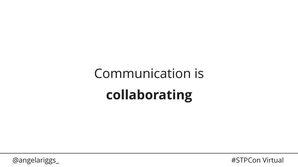 @angelariggs_ #STPCon Virtual Communication is ...