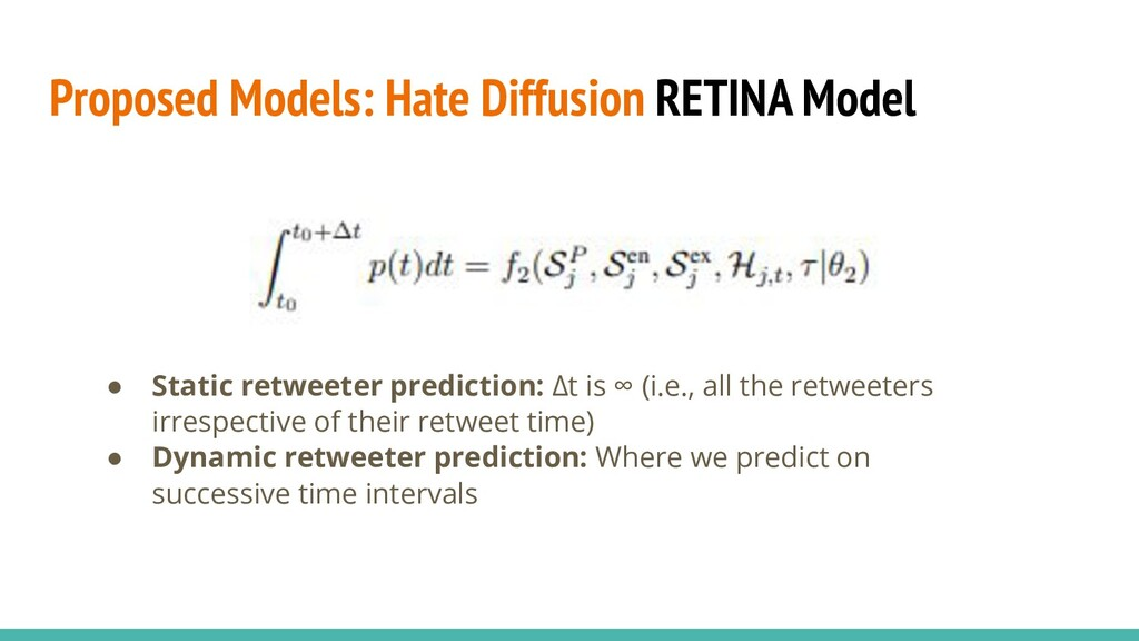 Proposed Models: Hate Diffusion RETINA Model ● ...