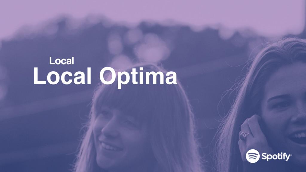 Local Optima Local