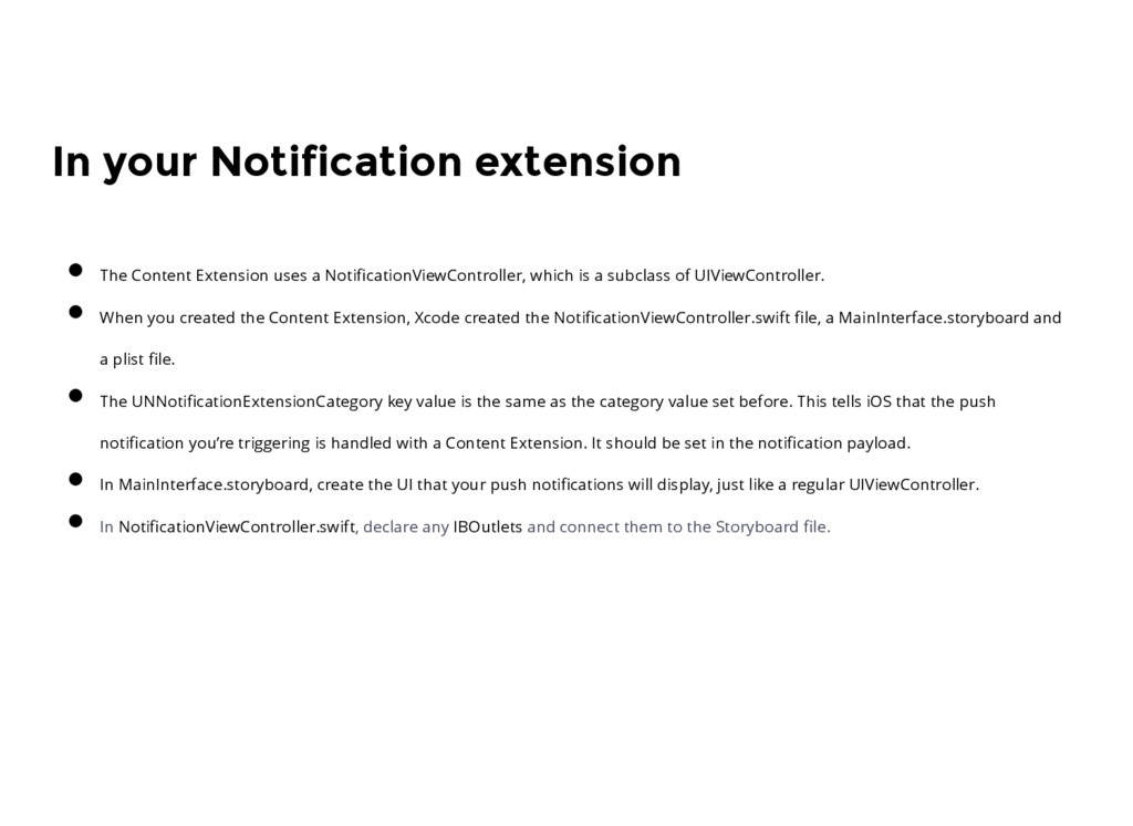 In your Notification extension The Content Exte...