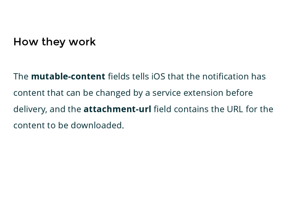 How they work The mutable-content fields tells i...
