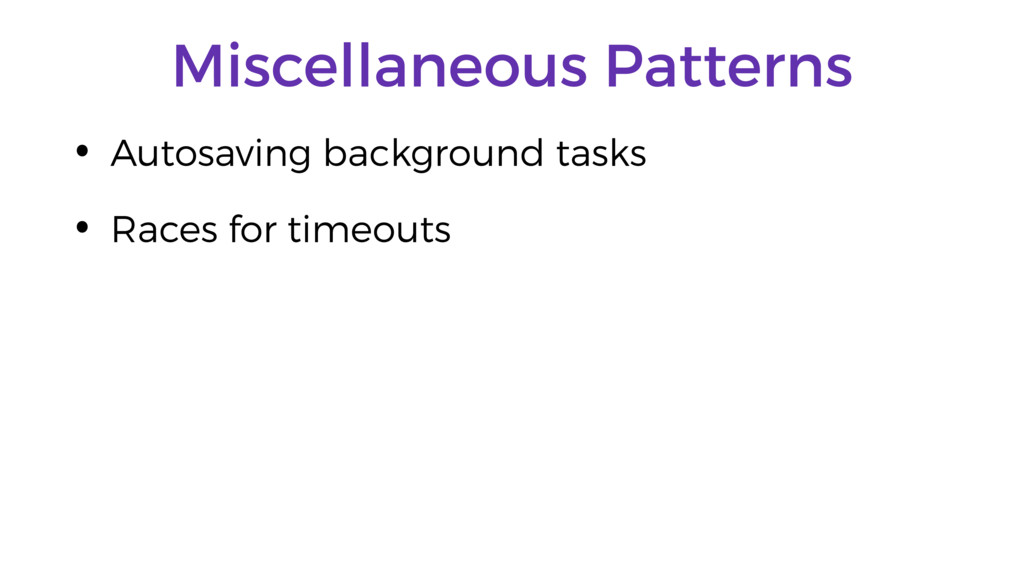 Miscellaneous Patterns • Autosaving background ...