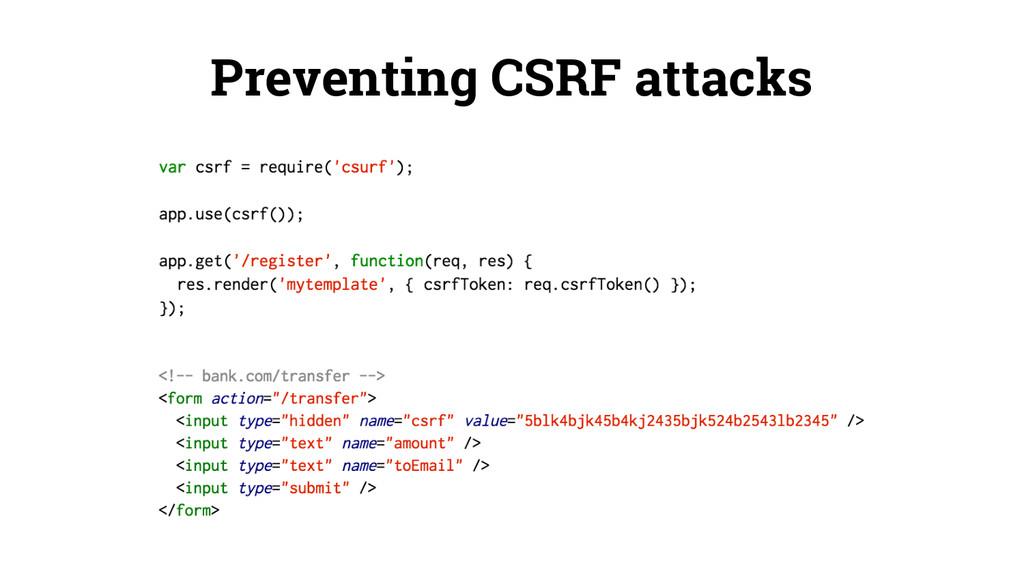 Preventing CSRF attacks