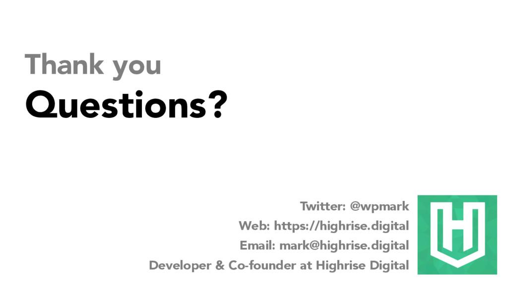 Twitter: @wpmark Web: https://highrise.digital ...