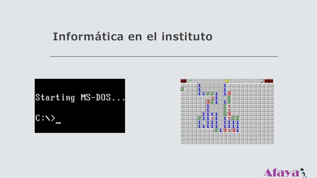 Informática en el instituto