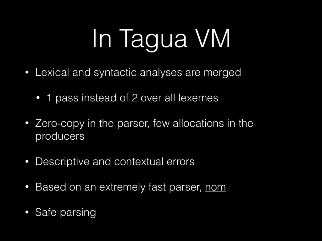 In Tagua VM • Lexical and syntactic analyses ar...