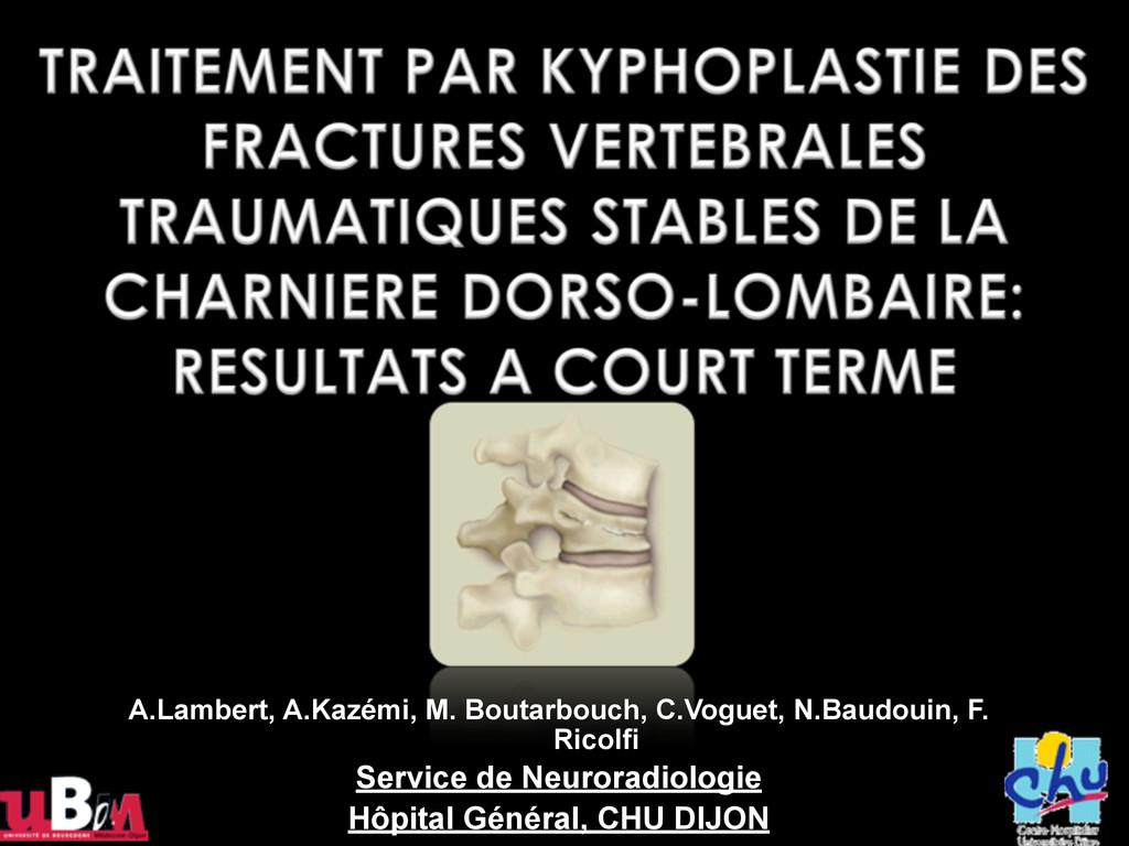 A.Lambert, A.Kazémi, M. Boutarbouch, C.Voguet, ...