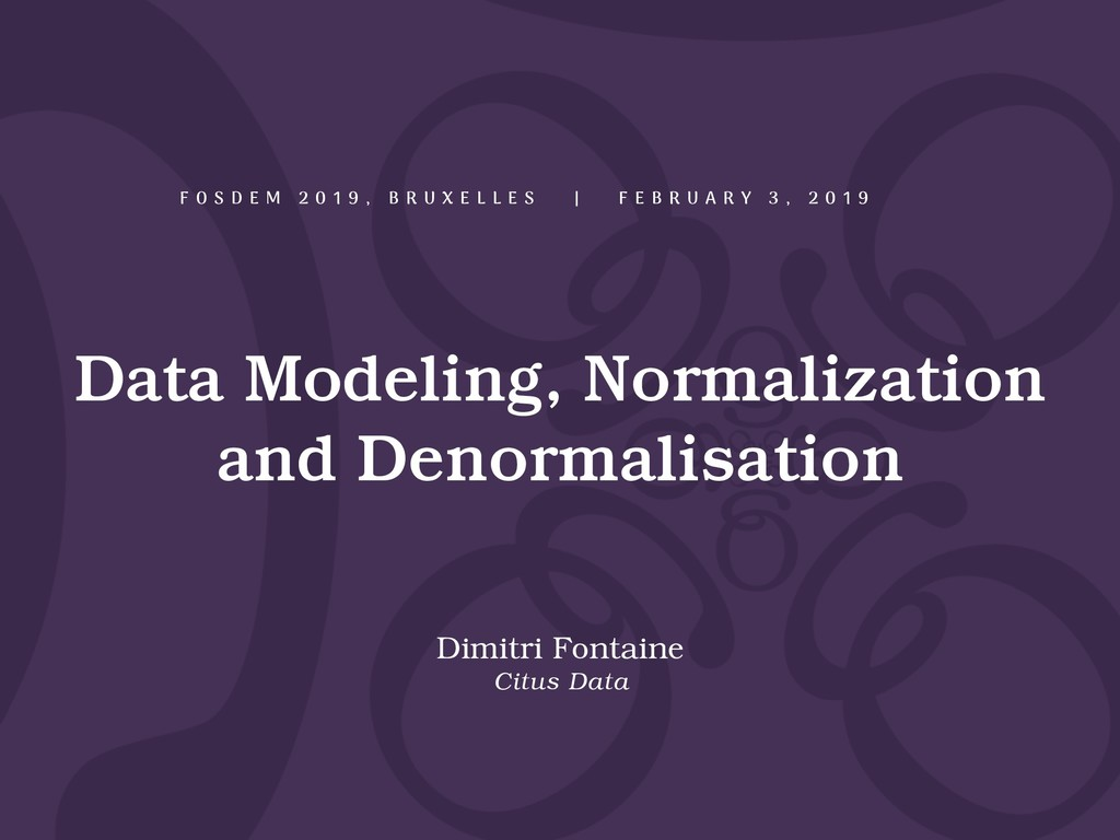 Data Modeling, Normalization and Denormalisatio...