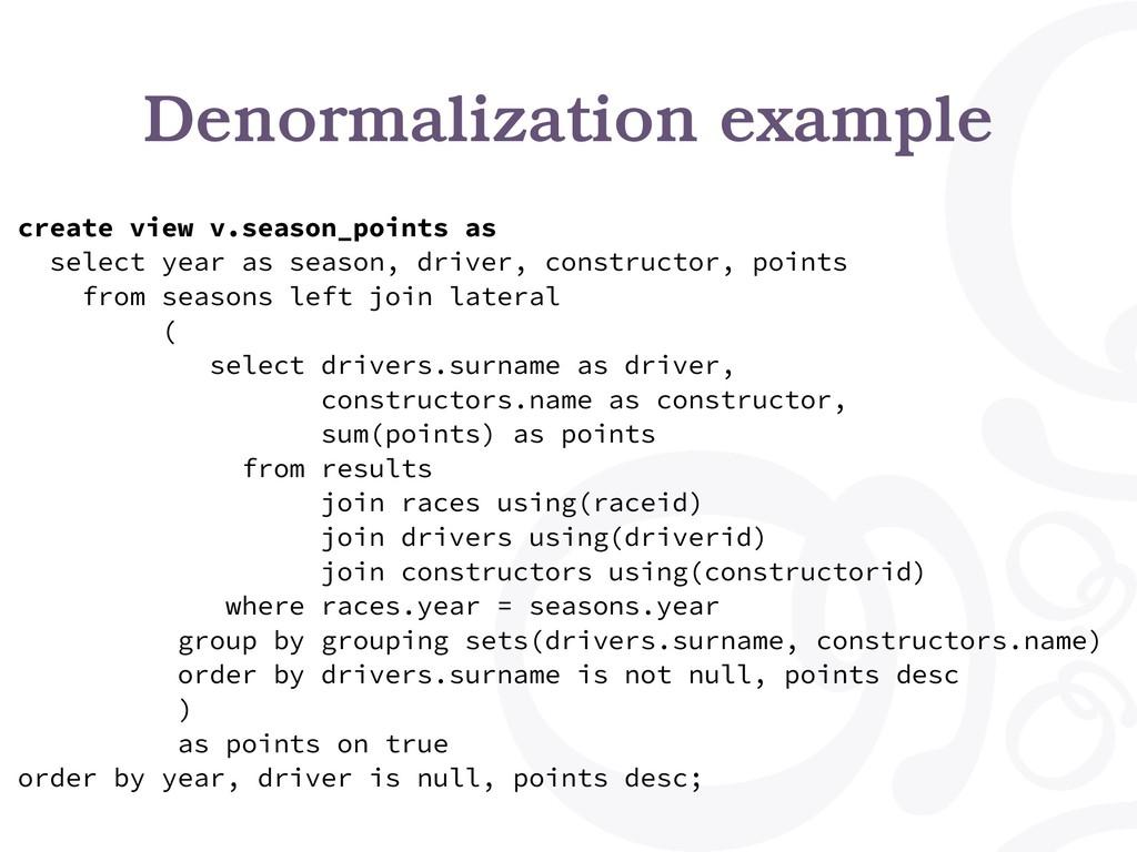 Denormalization example create view v.season_po...