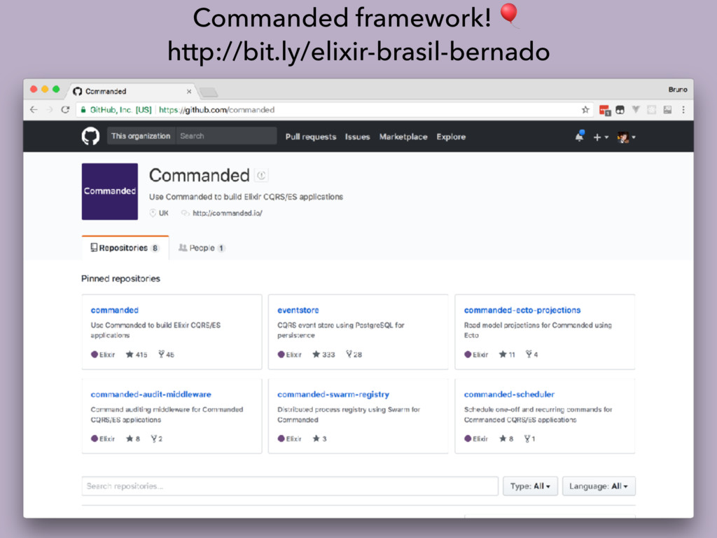 Commanded framework!  http://bit.ly/elixir-bras...