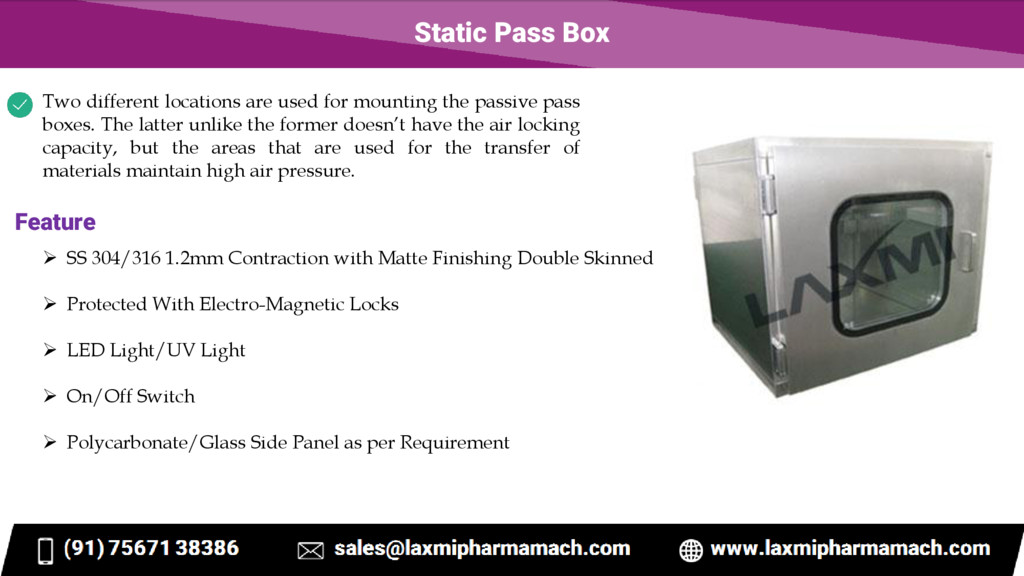 Static Pass Box Two different locations are use...