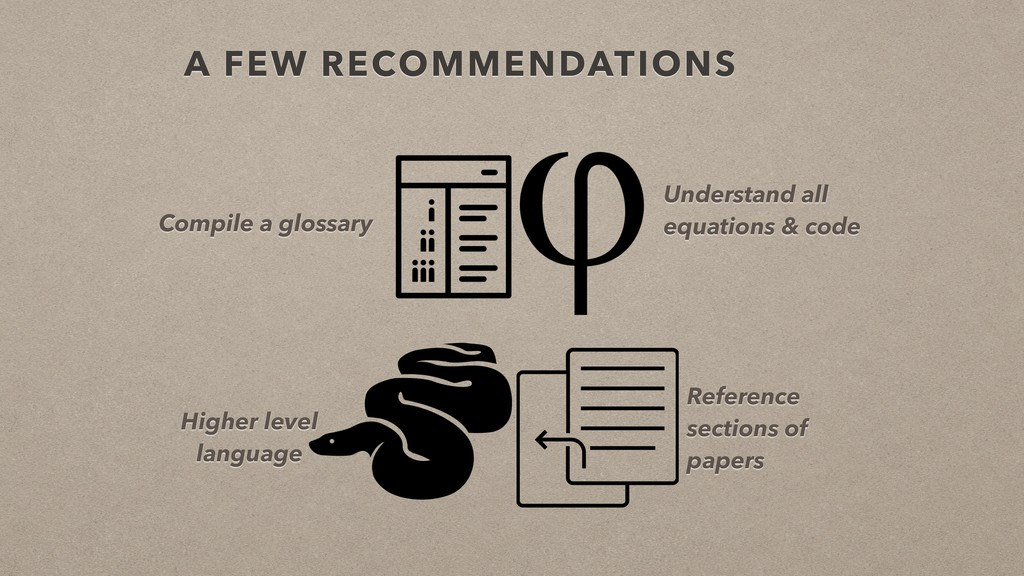 A FEW RECOMMENDATIONS Compile a glossary Unders...