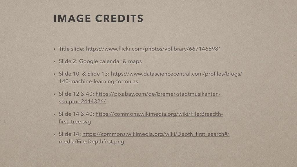 IMAGE CREDITS • Title slide: https://www.flickr....