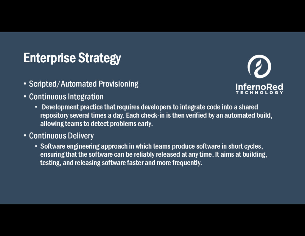 Enterprise Strategy • Scripted/Automated Provis...