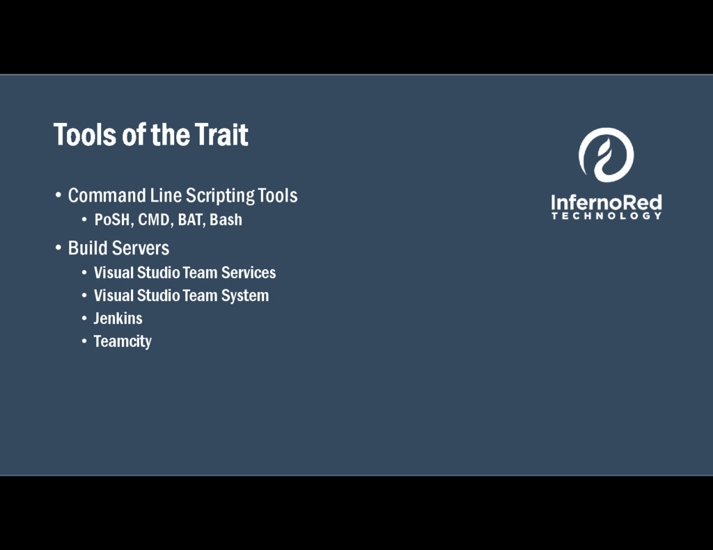 Tools of the Trait • Command Line Scripting Too...