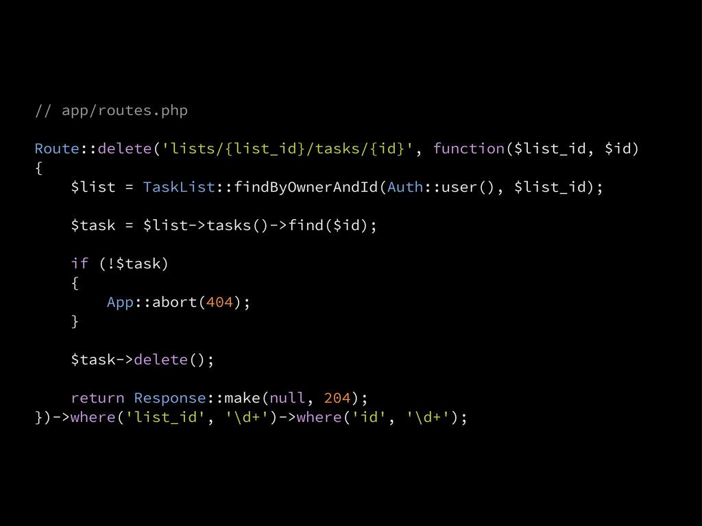 // app/routes.php Route::delete('lists/{list_id...