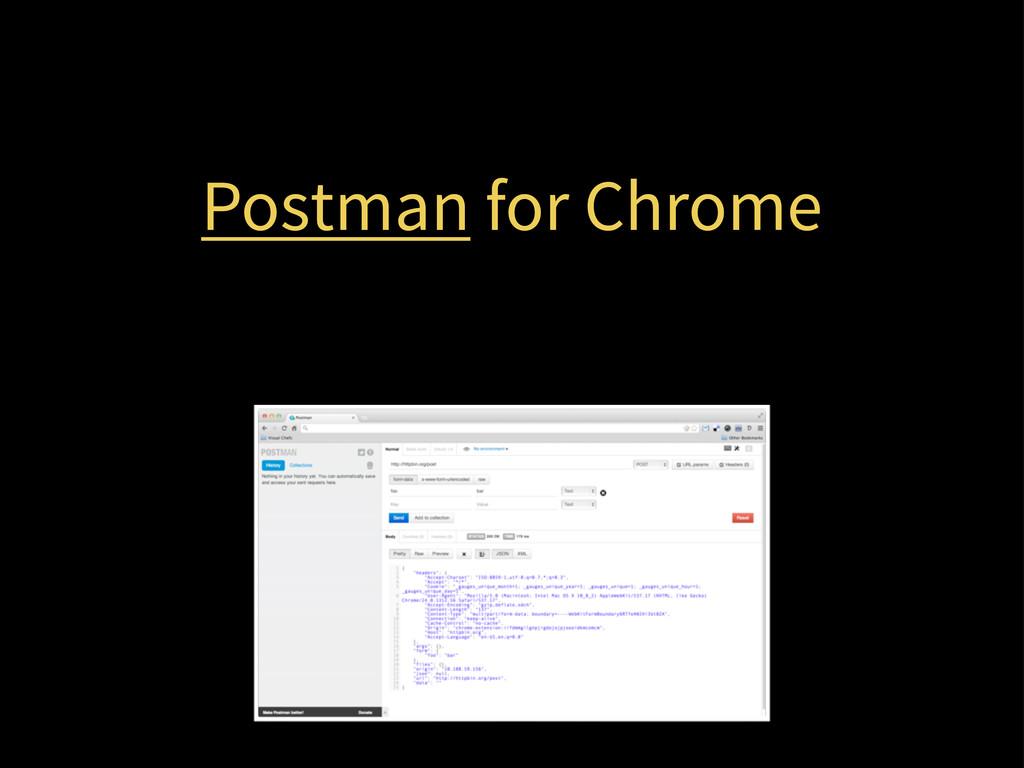 Postman for Chrome