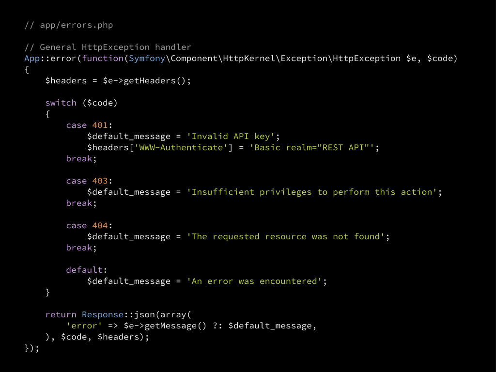 // app/errors.php // General HttpException hand...