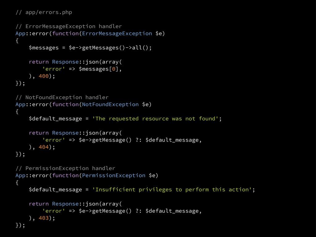 // app/errors.php // ErrorMessageException hand...
