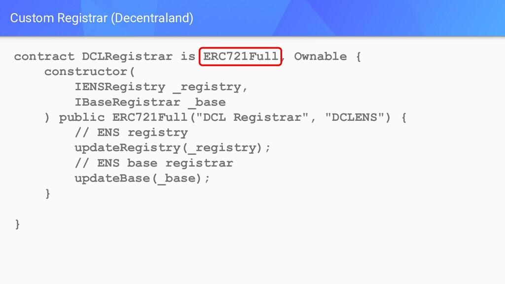Custom Registrar (Decentraland) contract DCLReg...