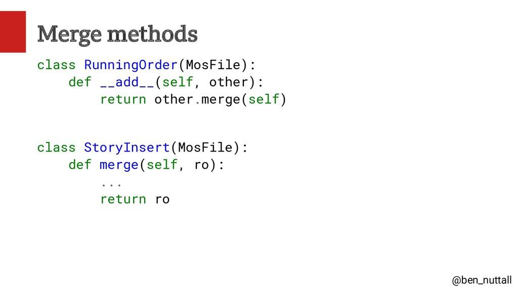 @ben_nuttall Merge methods class RunningOrder(M...