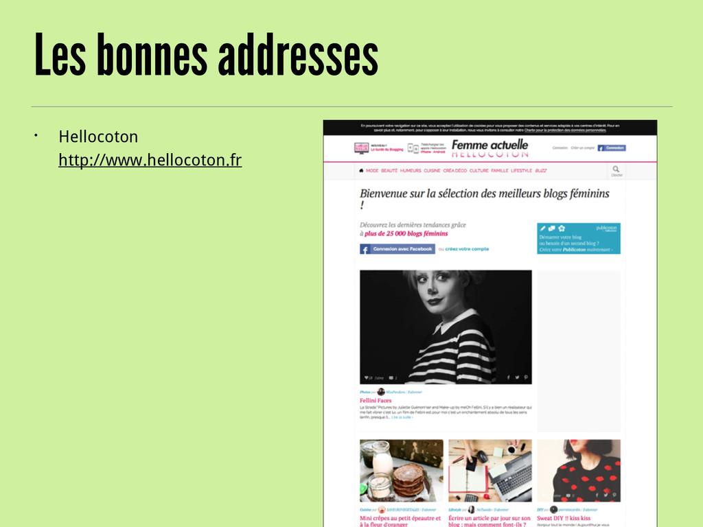 Les bonnes addresses • Hellocoton http://www.h...