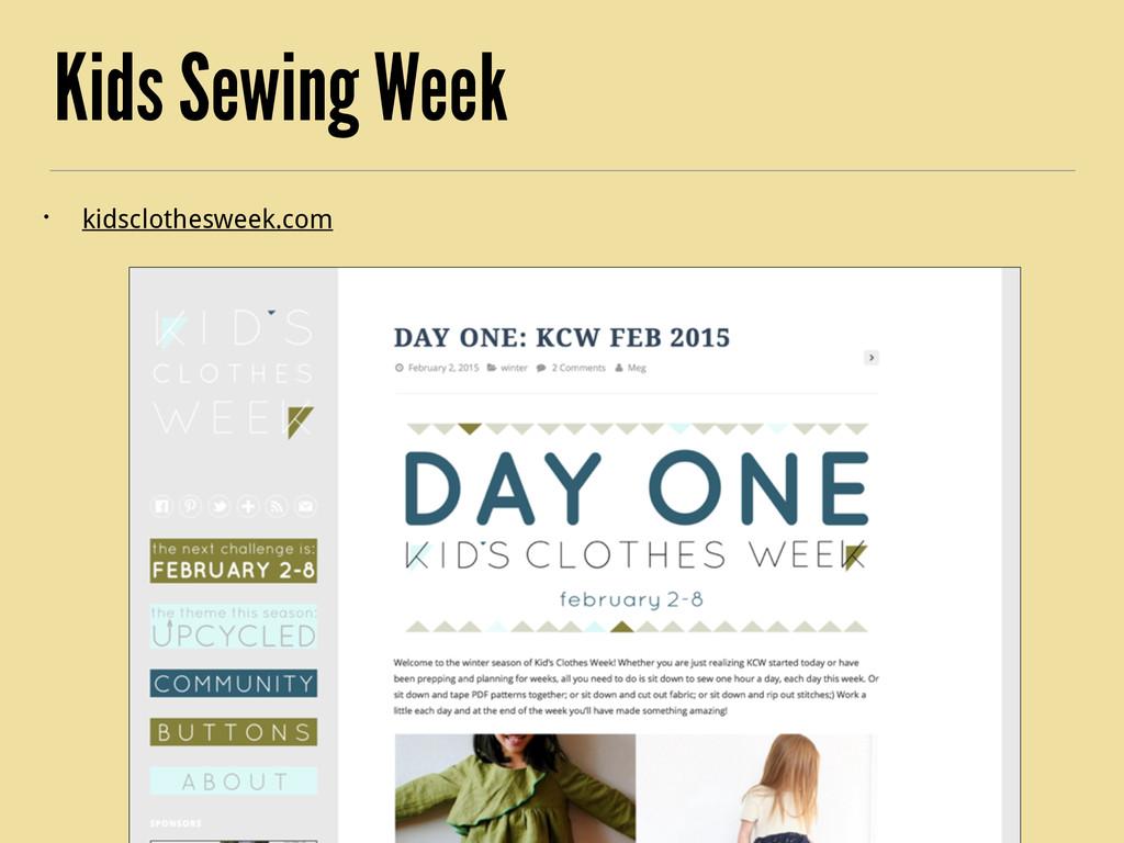 Kids Sewing Week • kidsclothesweek.com