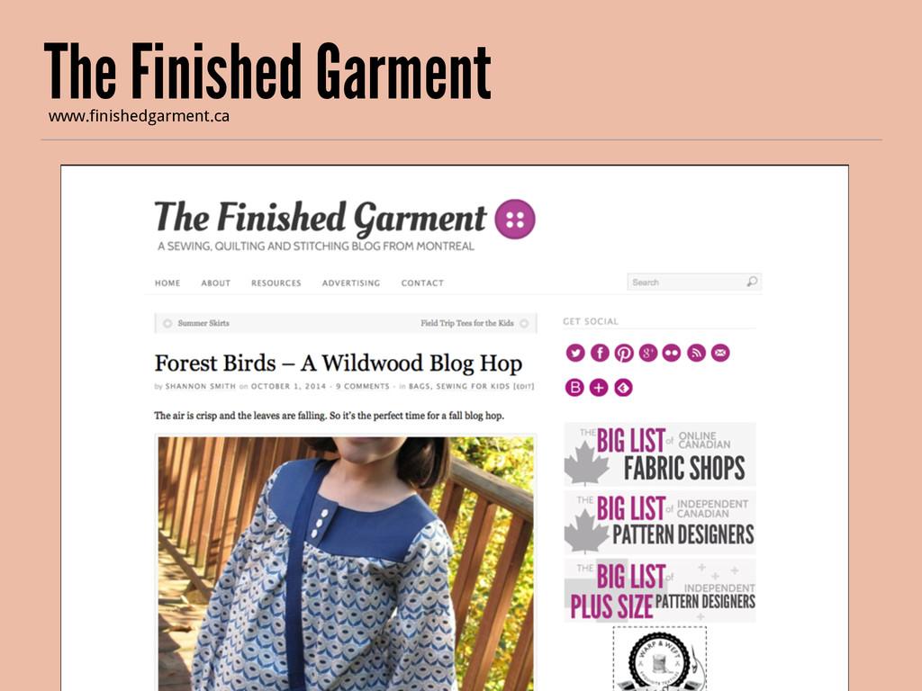 The Finished Garment www.finishedgarment.ca