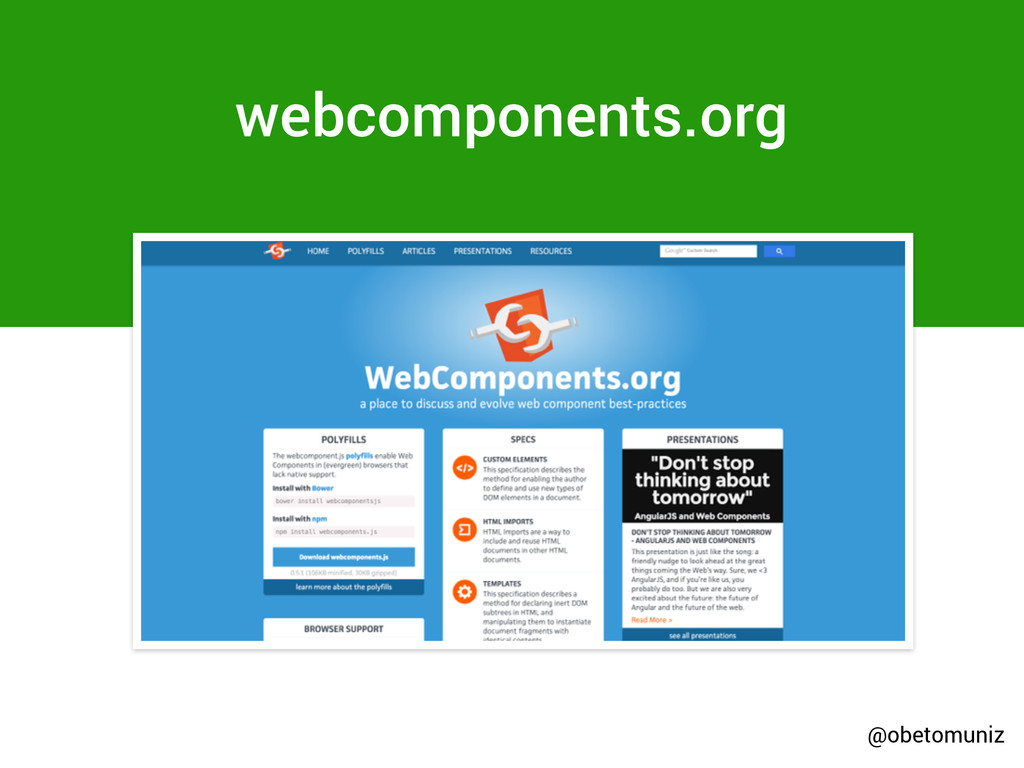 webcomponents.org @obetomuniz