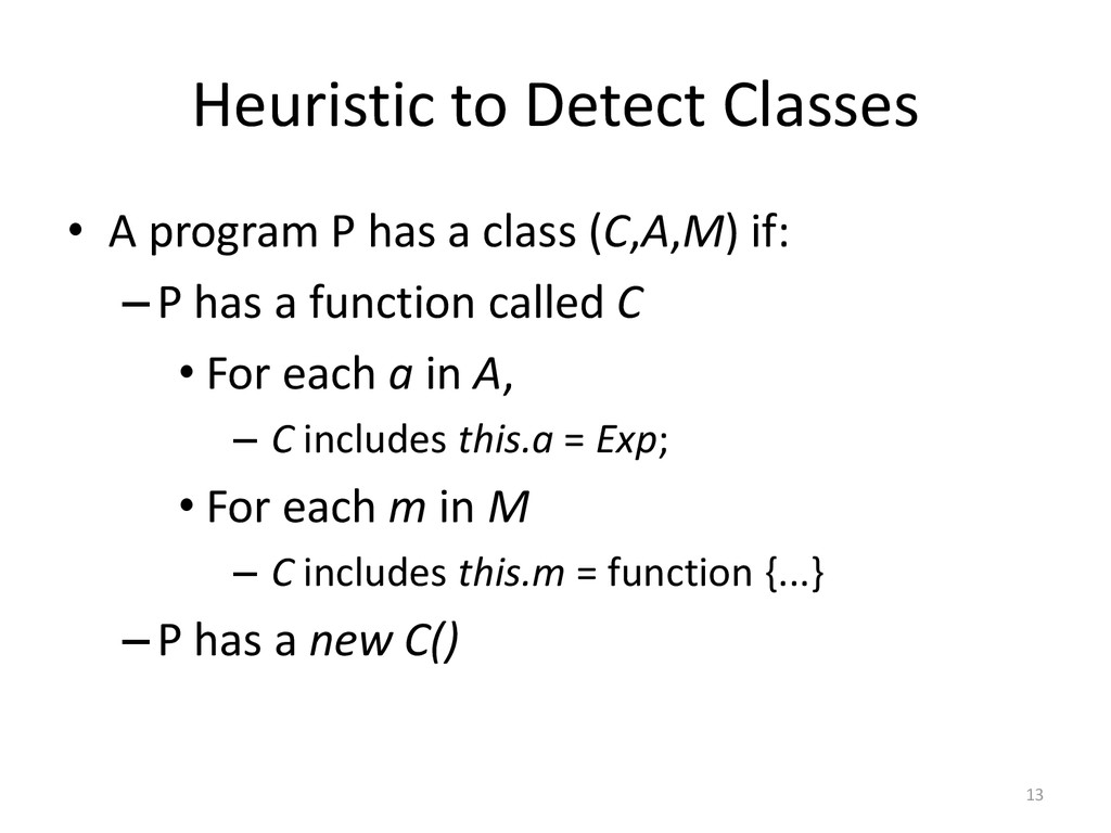 Heuristic to Detect Classes • A program P has a...