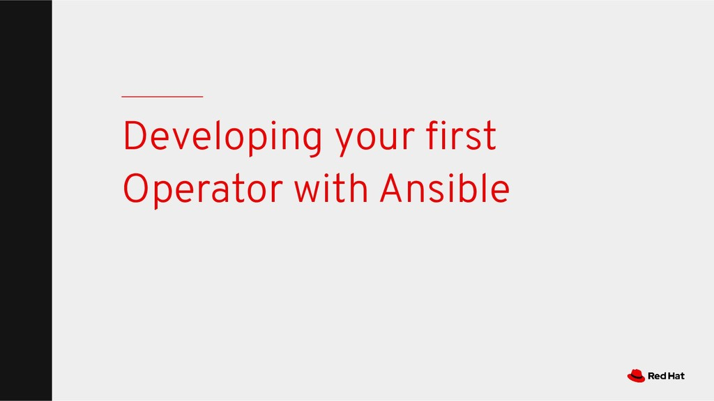 Developing your first Operator with Ansible