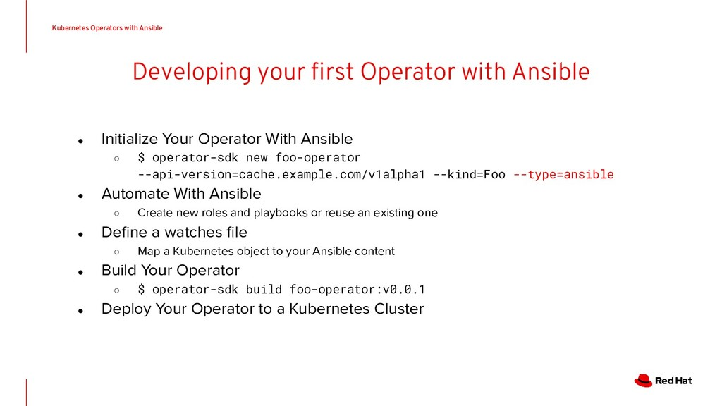 Developing your first Operator with Ansible ● In...