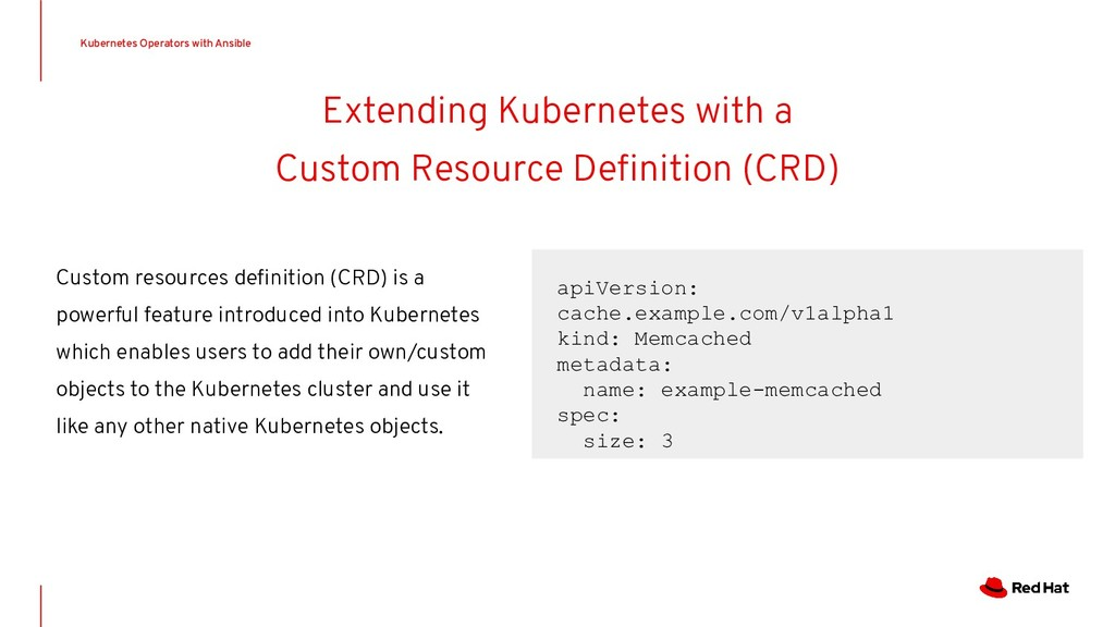 Extending Kubernetes with a Custom Resource Defi...