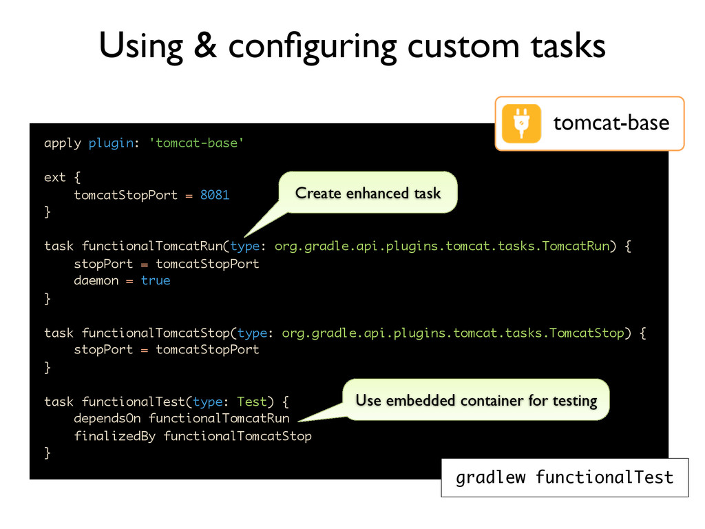 apply plugin: 'tomcat-base' ext { tomcatStopPor...