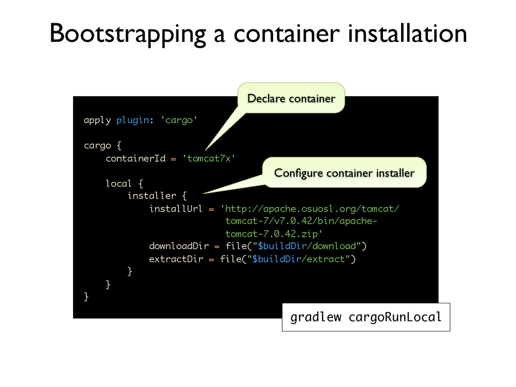 apply plugin: 'cargo' cargo { containerId = 'to...