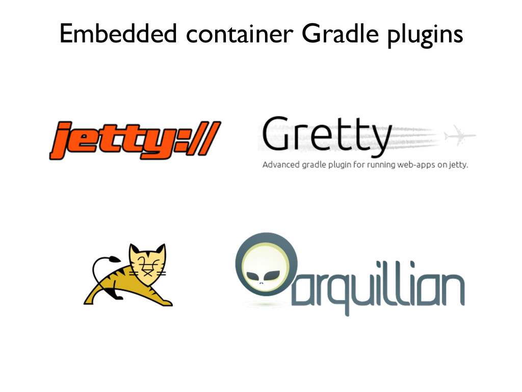 Embedded container Gradle plugins