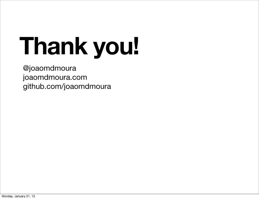 Thank you! @joaomdmoura joaomdmoura.com github....