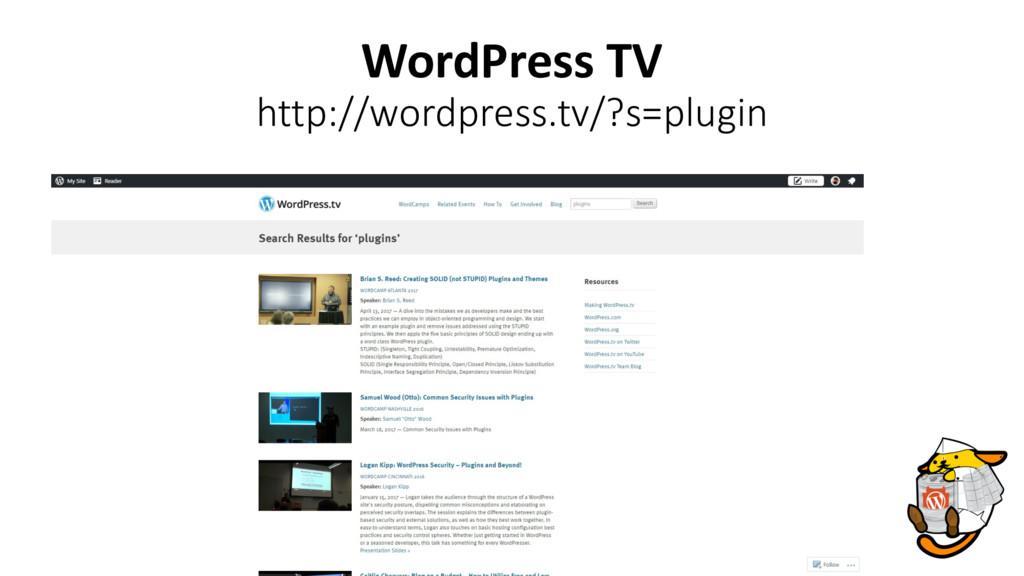 WordPress TV http://wordpress.tv/?s=plugin