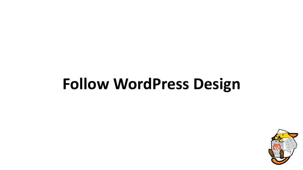 Follow WordPress Design