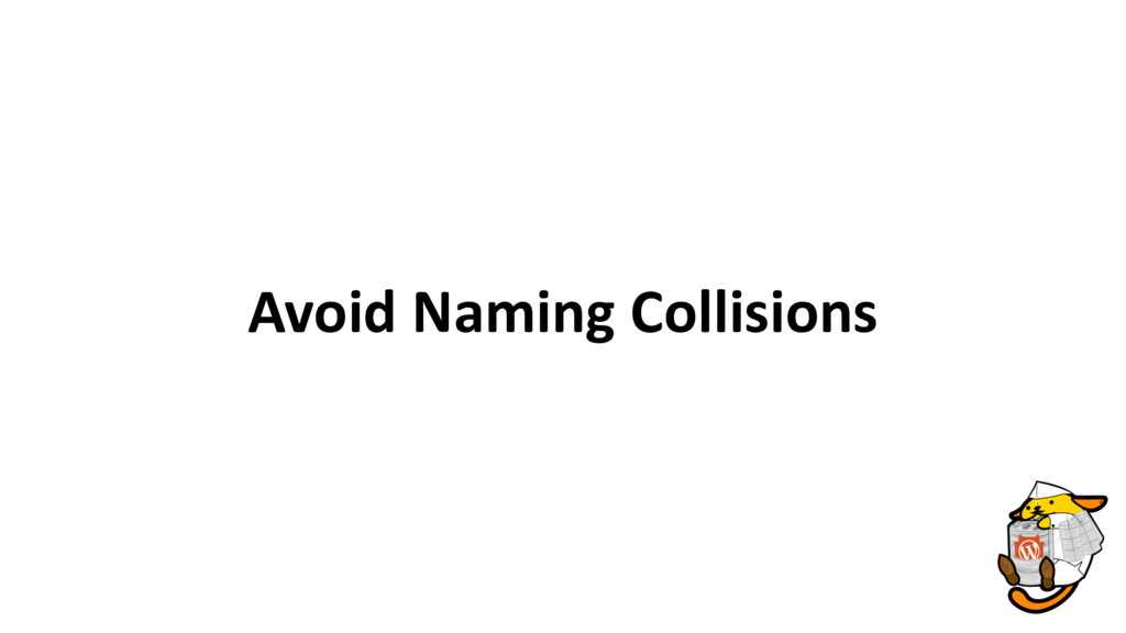 Avoid Naming Collisions