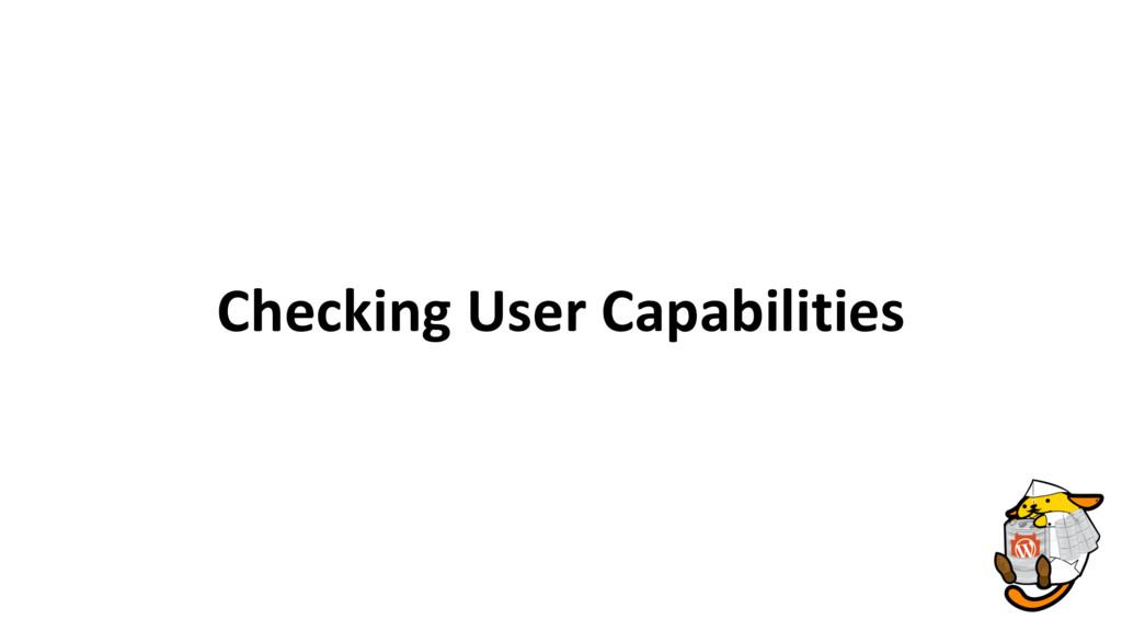 Checking User Capabilities