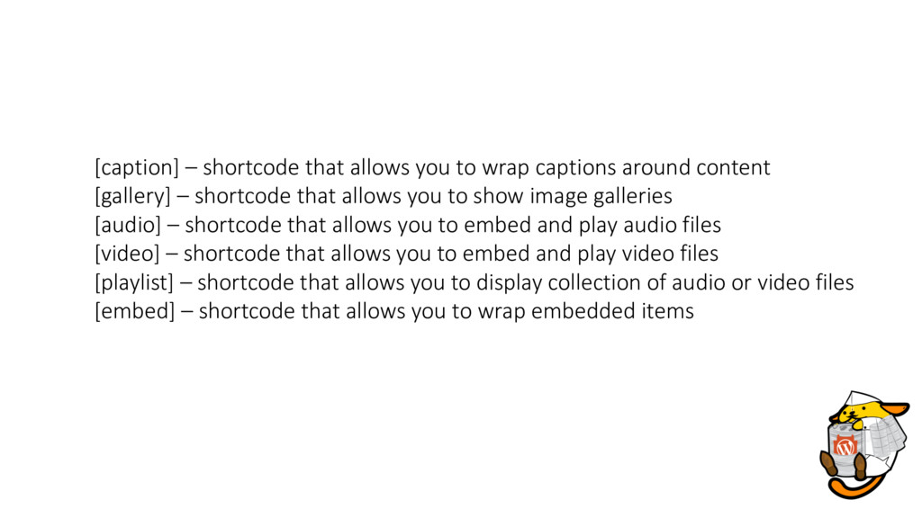 [caption] – shortcode that allows you to wrap c...