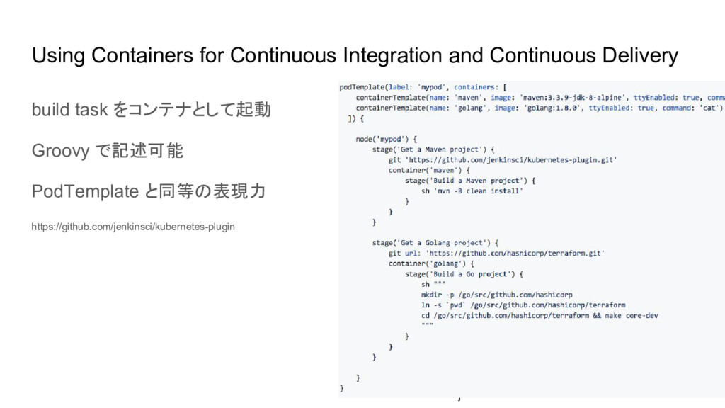 Using Containers for Continuous Integration and...