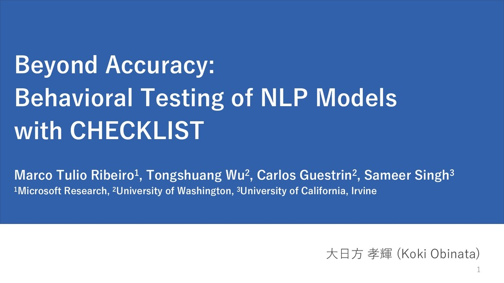 Beyond Accuracy: Behavioral Testing of NLP Mode...