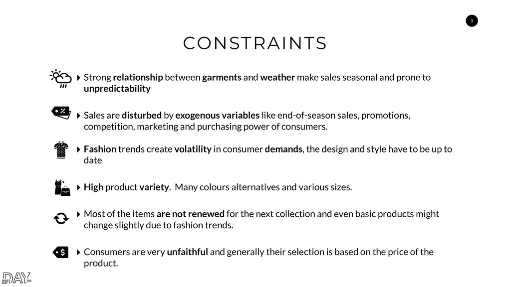 9 CONSTRAINTS ‣ Strong relationship between gar...