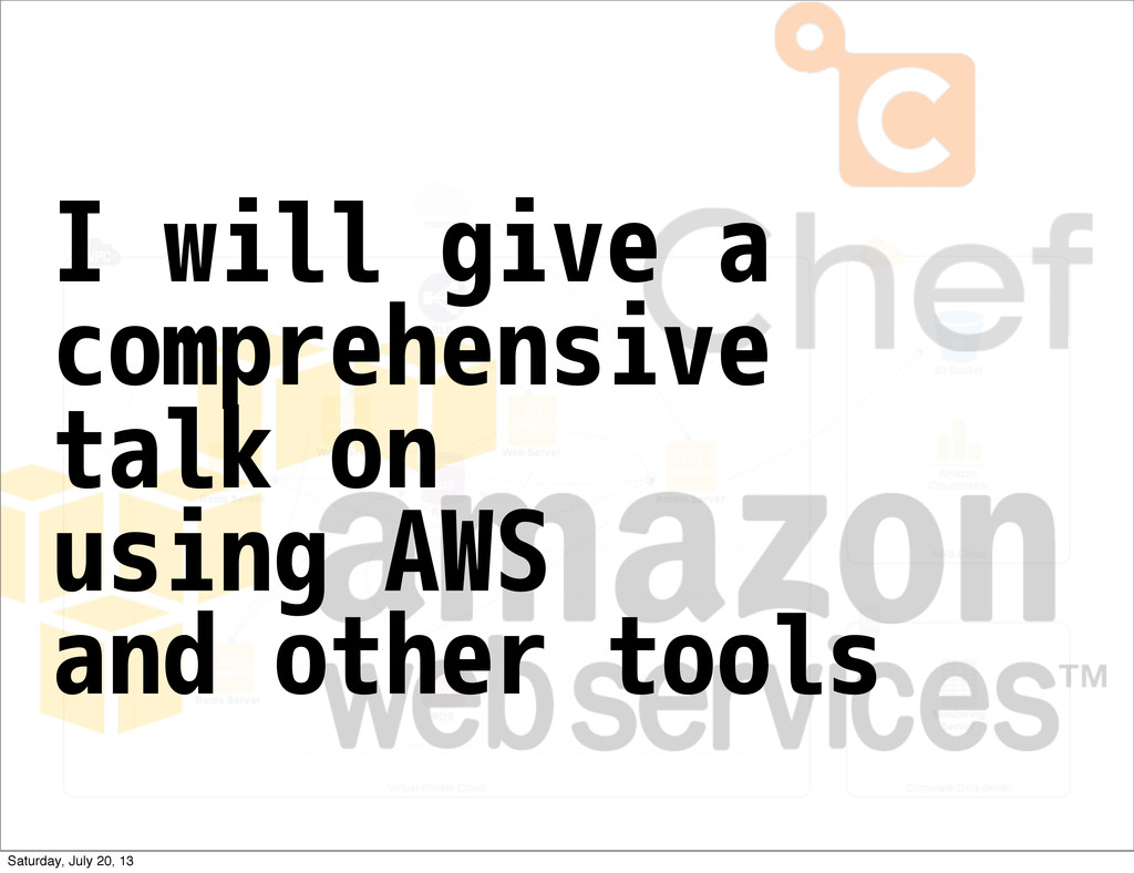 I will give a comprehensive talk on using AWS a...