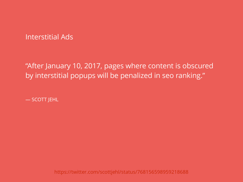 """Interstitial Ads """"After January 10, 2017, pages..."""
